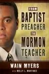 From-Baptist-Preacher-to-Mormon-Teacher_9781462117024
